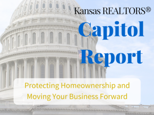 Kansas-REALTORS® Capitol Report